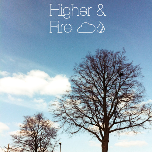higher and fire's avatar