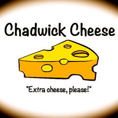 Chadwick Cheese