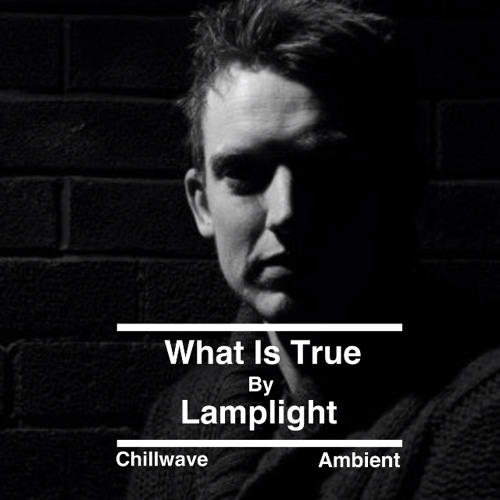 What Is True By Lamplight's avatar