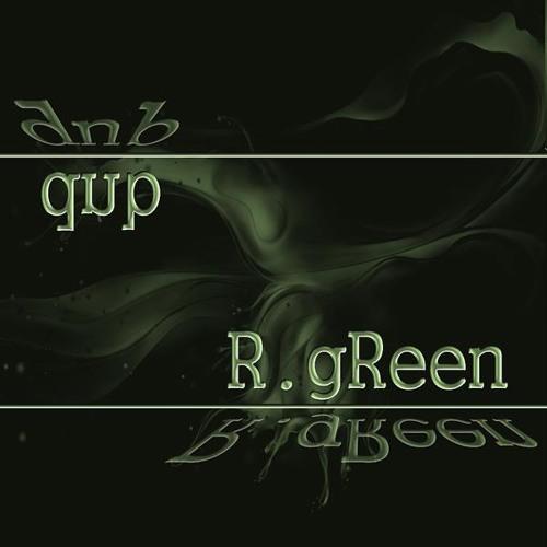R.gReen ᵈᶰᵇ's avatar