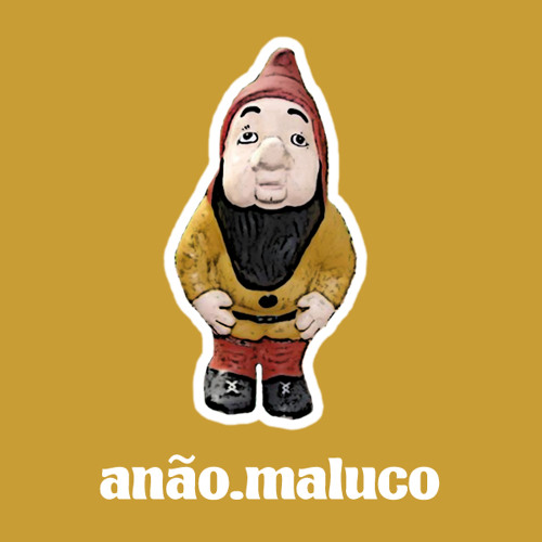 Projeto Anão Maluco's avatar