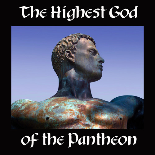 The Highest God of the Pantheon - Ancient Forces