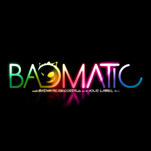 Badmatic-Records.de's avatar