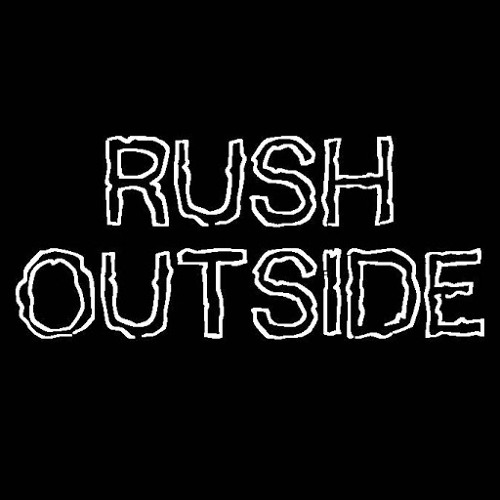 Rush Outside - Compassion and love.