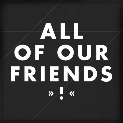 All Of Our Friends's avatar