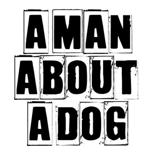 ▄█▀A Man About A Dog▀█▄'s avatar