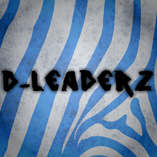 D-Leaderz - Be You