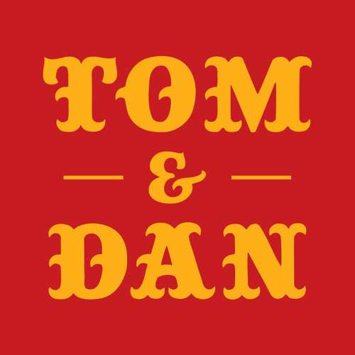 Tom and Dan's avatar
