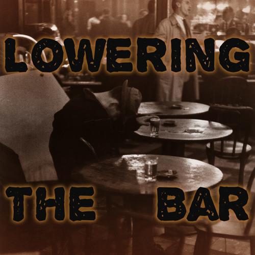 Lowering the Bar's avatar