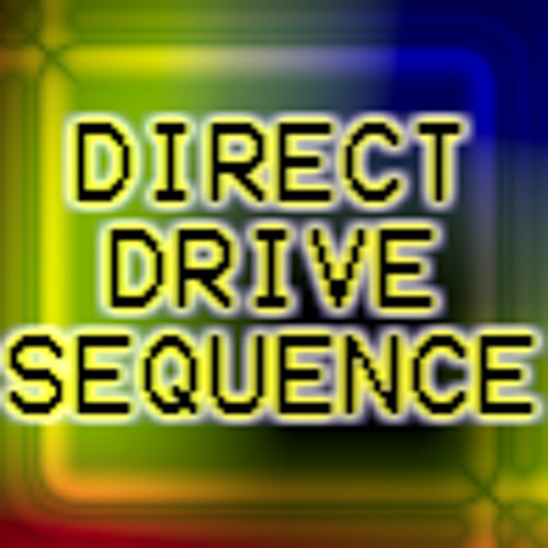 Direct Drive Sequence?'s avatar