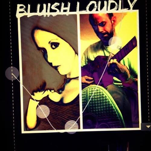 Bluish Loudly's avatar