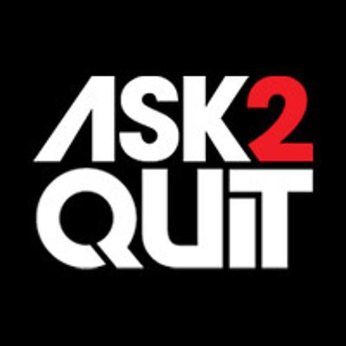 ASK2QUIT's avatar