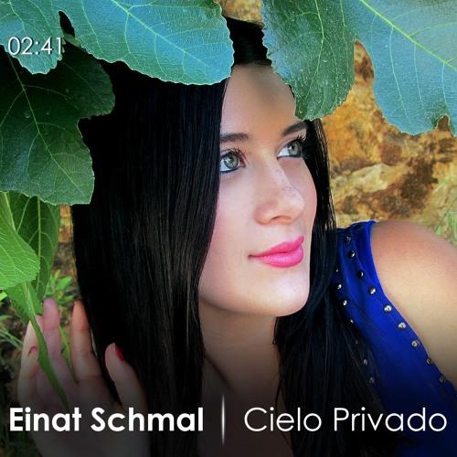 Cielo Privado- Einat Schmal
