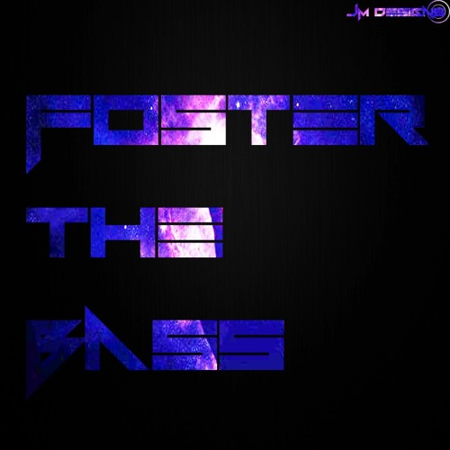 Foster The Bass's avatar