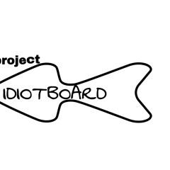 idiotboardproject