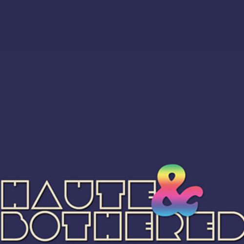 Haute & Bothered's avatar
