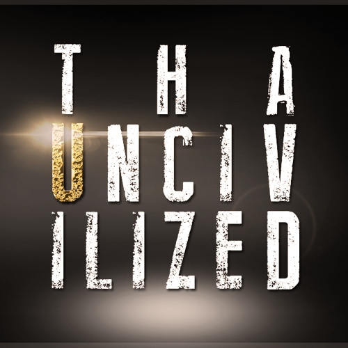 Tha Uncivilized's avatar