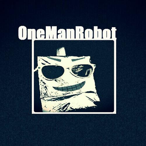OneManRobot's avatar