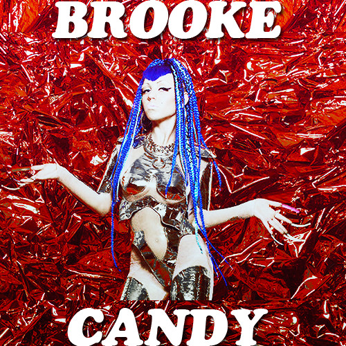 Brooke Candy - Don't Touch My Hair Hoe