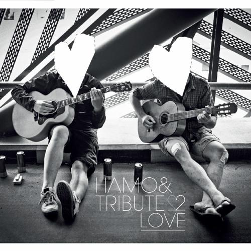 Hamo & Tribute 2 love's avatar