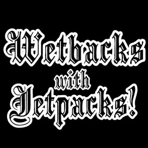 WETBVCKS WITH JETPVCKS!'s avatar