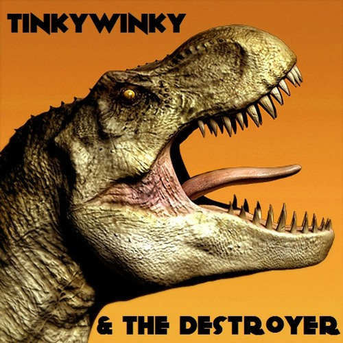 Tinkywinky&The Destroyer's avatar