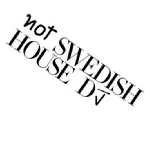 NotSwedishHouseDJ's avatar