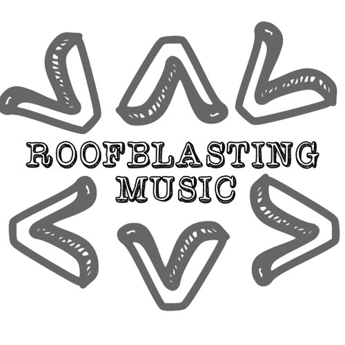 Roofblasting Music's avatar