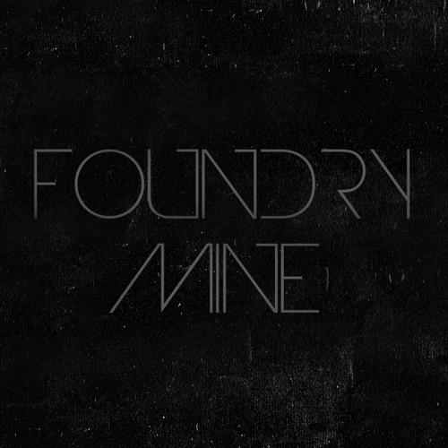 FOUNDRY-MINE's avatar