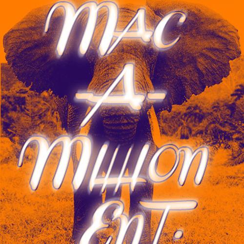 Mac-A-Million Ent.'s avatar