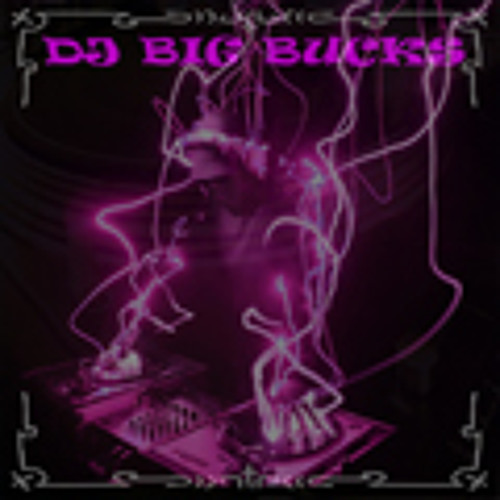 DJ BIG BUCKS's avatar