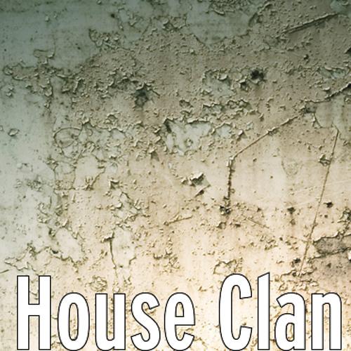 01 House Clan original Mix