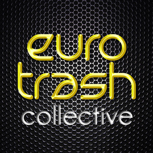 EUROTRASH COLLECTIVE's avatar