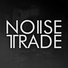 Noise Trade