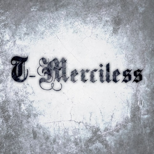 130817 - (Mind of T-Merciless)