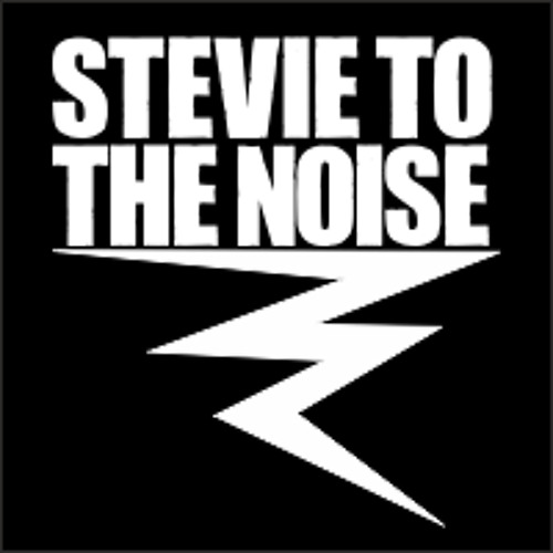Stevie to the Noise's avatar