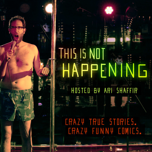 This Is Not Happening - Ari Shaffir Does Drugs