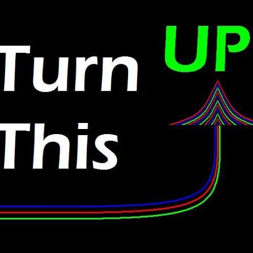 TurnthisUp!'s avatar