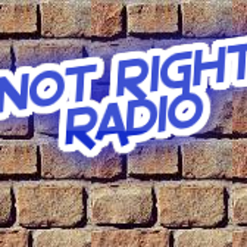 Not Right Radio's avatar