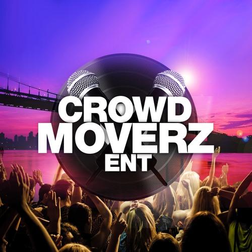 CrowdMoverzEnt's avatar
