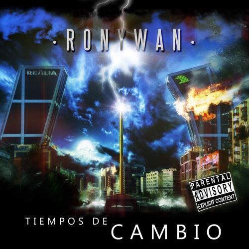 Ronywan Tiempos de cambio's avatar