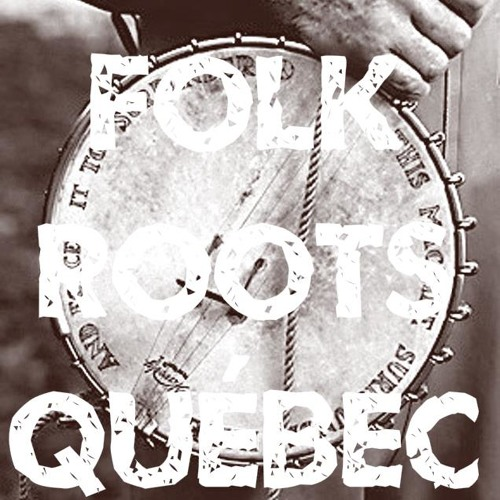Folk Roots Québec's avatar