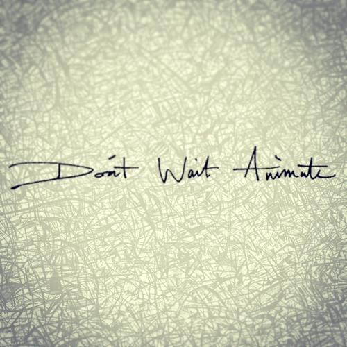 Don't Wait Animate's avatar
