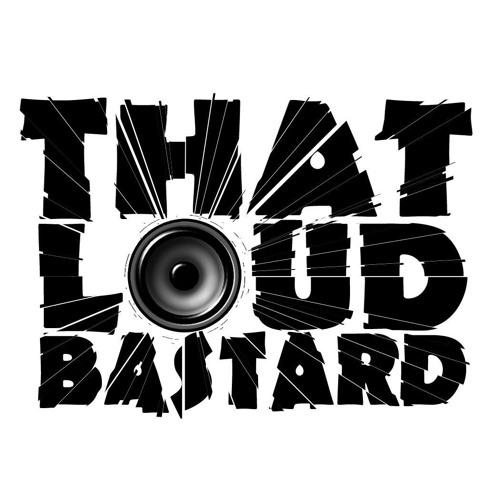 LoudBastard's avatar