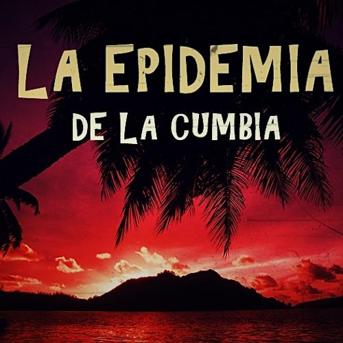 LaEpidemiaDeLaCumbia's avatar