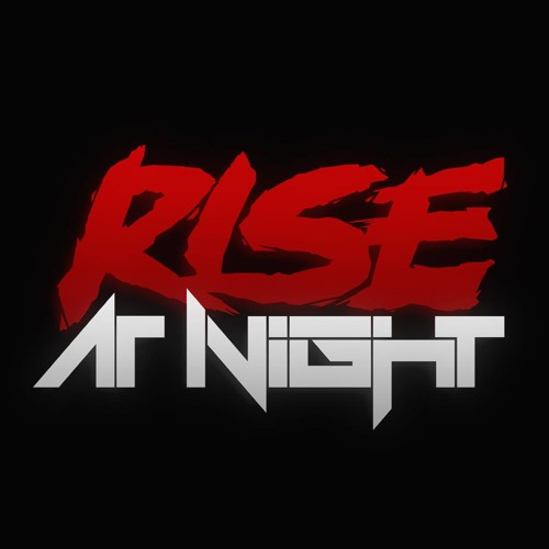 Rise At Night's avatar