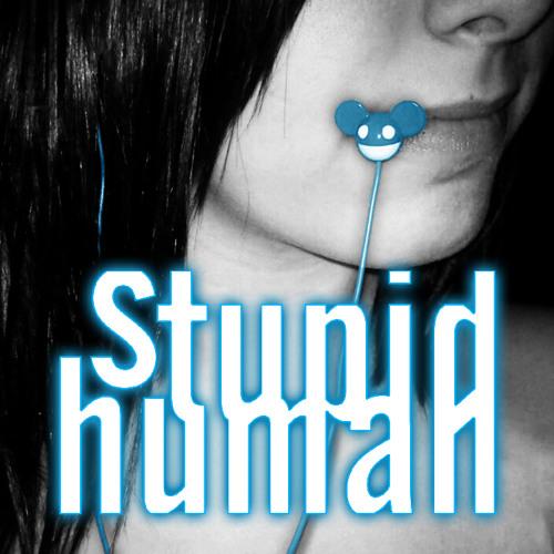 stupidhuman's avatar