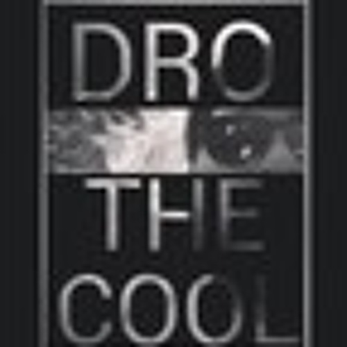 Dro The Cool's avatar