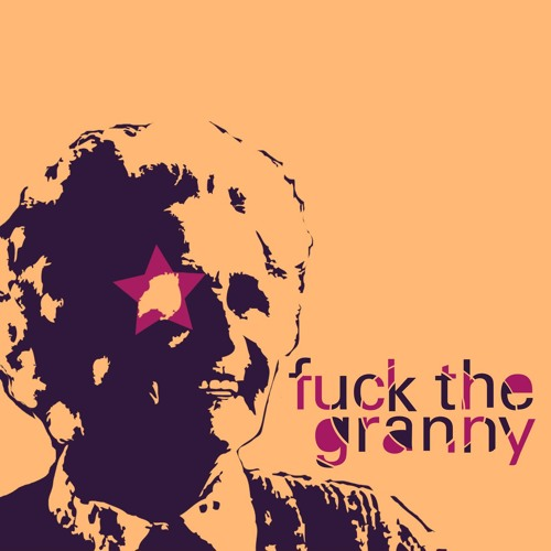 Fuck The Granny's avatar