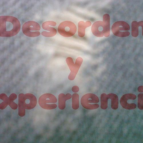 desordenyexperiencia's avatar